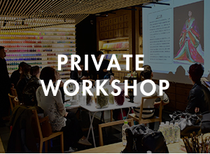 Open for your customized private workshop